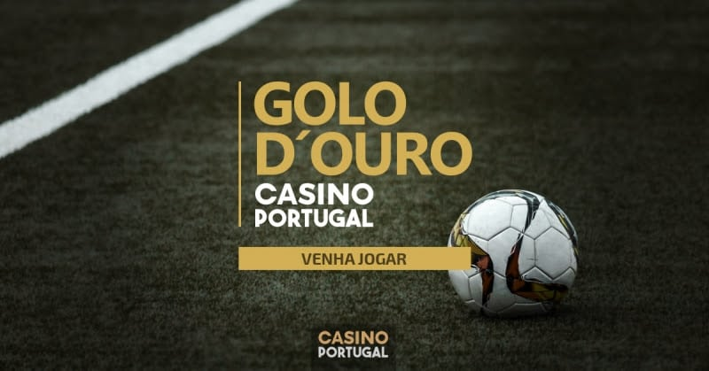 Odds aumentadas de 500 com o Golo de Ouro Casino Portugal