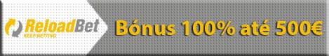 Reloadbet - Bónus 100% até 500€