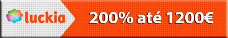 Luckia - 200% até 1200€