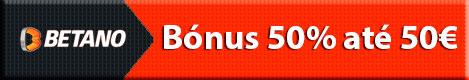 Betano - Bónus 50% até 50€