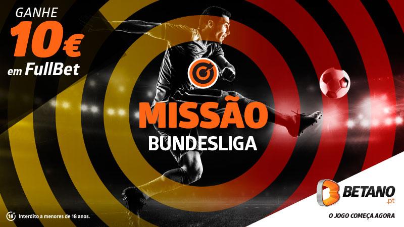 Promoções Betano: Ganhe um aposta grátis de 10€, cumprindo a missão Bundesliga!