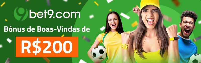 Bet9 Brasil - Bônus de Boas-Vindas de R$ 200 | Casas de Apostas Brasileiras