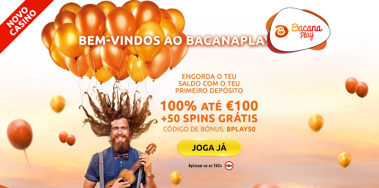 BacanaPlay Bónus Exclusivo: 100% até 100€!