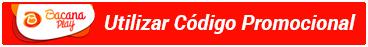 Utilize o código promocional BacanaPlay