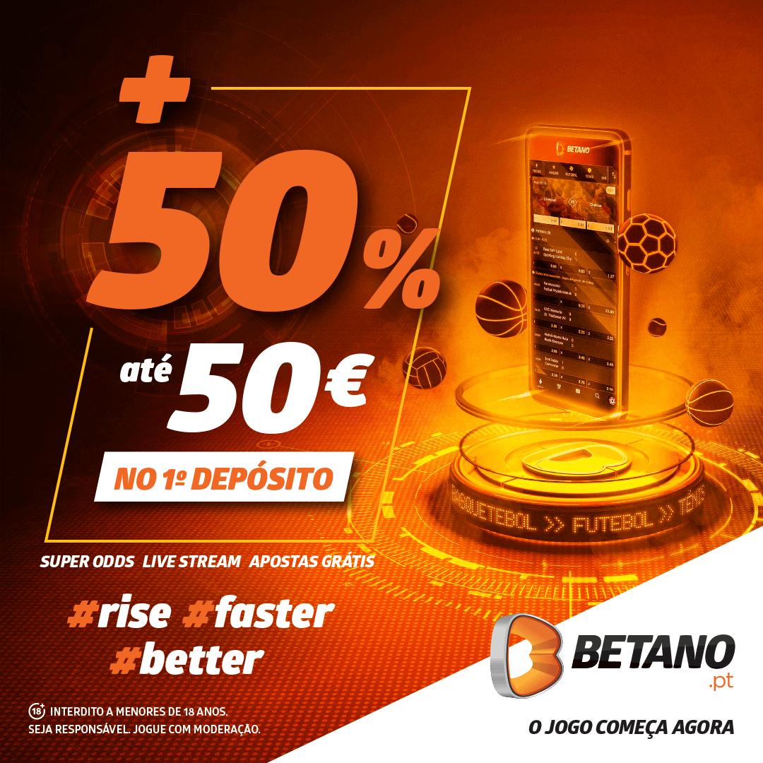 Bónus Betano Portugal de 50% até 50€